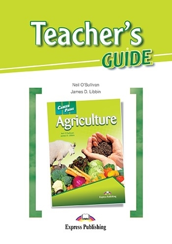 Agriculture. Teacher's Guide