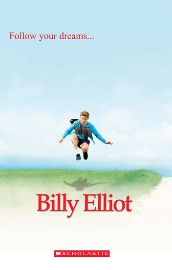 Billy Elliot. Reader + Audio CD (Poziom: 1; A1)