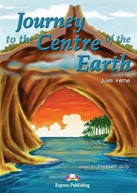 Journey to the Centre of the Earth. Reader (A2; 1)