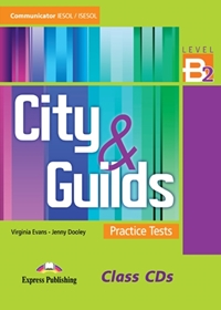 City & Guilds Practice Tests B2. Class Audio CDs
