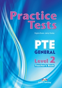 PTE General Level 2 Practice Tests. Teacher's Book