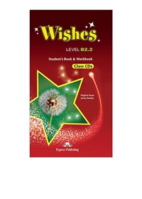 Wishes B2.2 (NEW). Class Audio CDs