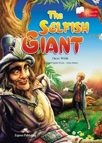 The Selfish Giant. Reader (Poziom: A1)