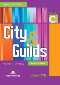 City & Guilds Practice Tests C2. Class Audio CDs