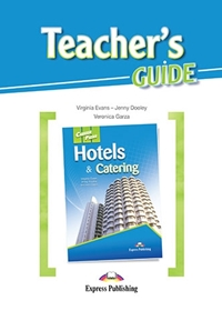 Hotels & Catering. Teacher's Guide