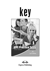 CPE Practice Tests 1. Answer Key