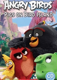 Angry Birds: Pigs on Bird Island. Reader + Audio CD (Poziom: Starter)