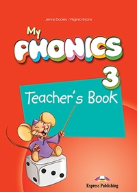 My Phonics 3: Long Vowels Teacher's Book + Digi Material