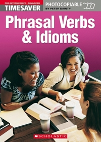 Phrasal Verbs and Idioms