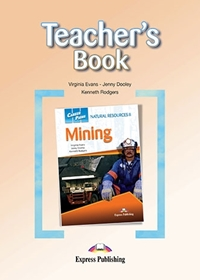 Mining: Natural Resources II. Teacher's Book