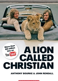 A Lion Called Christian. Reader + Audio CD (Poziom: 4; B2)