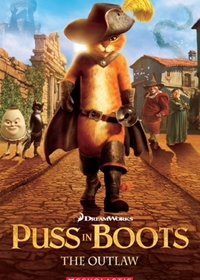 Puss-in-Boots: The Outlaw. Reader + Audio CD (Poziom: 2)
