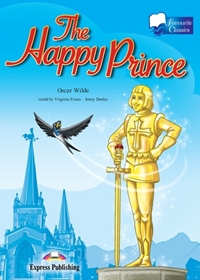 The Happy Prince. Reader (Poziom: A2)