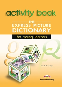 Express Picture Dictionary. Student's Activity Book (Ćwiczenia)