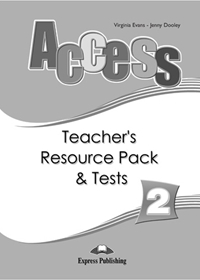 Access 2. Teacher's Resource Pack & Tests