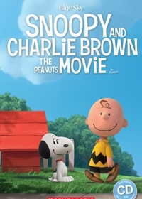 Snoopy and Charlie Brown: The Peanuts Movie. Reader + Audio CD (Poziom: 1)