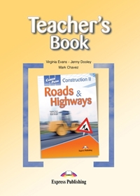 Construction II: Roads & Highways. Teacher's Book