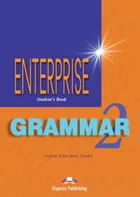 Enterprise 2. Grammar Student's Book