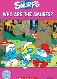 The Smurfs: Who are the Smurfs? Reader + Audio CD (Poziom: Starter)