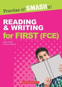 Practise it! Smash it! Reading & Writing for First. Student's Book + Key