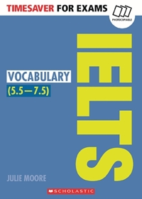 Timesaver for Exams: IELTS Vocabulary (5.5-7.5)