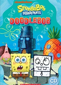 SpongeBob: DoodleBob. Reader + Audio CD (Poziom: 3)