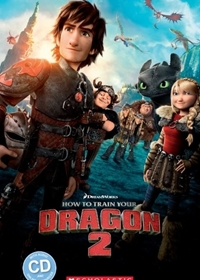 How to Train Your Dragon 2. Reader + CD (Poziom 2)