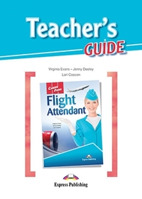 Flight Attendant. Teacher's Guide