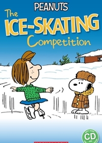 Peanuts: The Ice-skating Competition. Reader + Audio CD (Poziom: 3)
