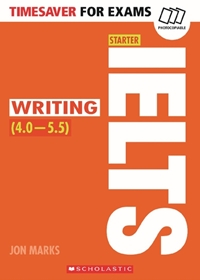 Timesaver for Exams: IELTS Writing (4.0-5.5)