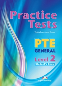 PTE General Level 2 Practice Tests. Student's Book