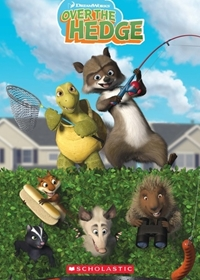 Over the Hedge. Reader + Audio CD (Poziom: 1)