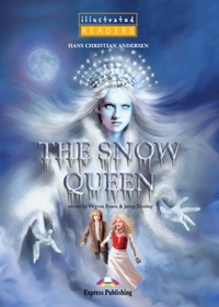The Snow Queen. Reader (Poziom: A1; 1)