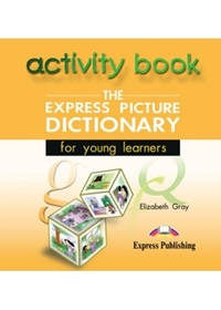 Express Picture Dictionary. Activity Book Audio CD
