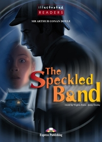 The Speckled Band. Reader (Poziom: A2; 2)