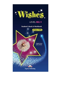 Wishes B2.1 (NEW). Class Audio CDs