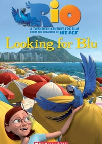 Rio: Looking for Blu. Reader + Audio CD (Poziom: 3)