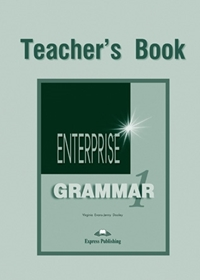 Enterprise 1. Grammar Teacher's Book
